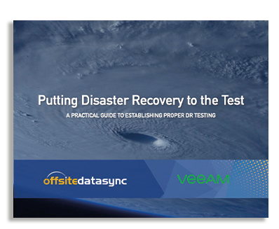 PUTTING DISASTER RECOVERY TO THE TEST