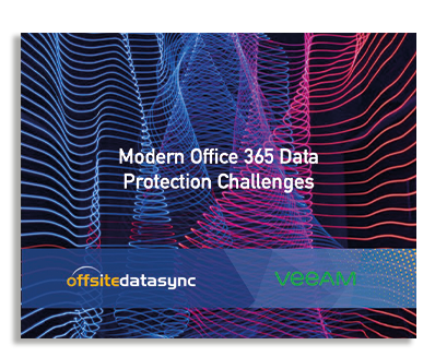 MODERN OFFICE 365 DATA PROTECTION CHALLENGES