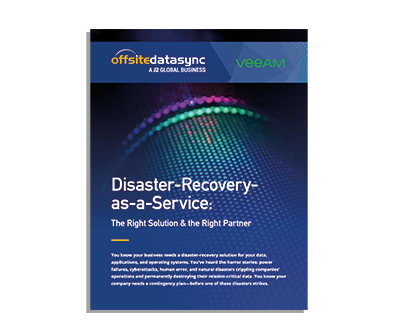 DISASTER RECOVERY AS A SERVICE | THE RIGHT SOLUTION & THE RIGHT PARTNER